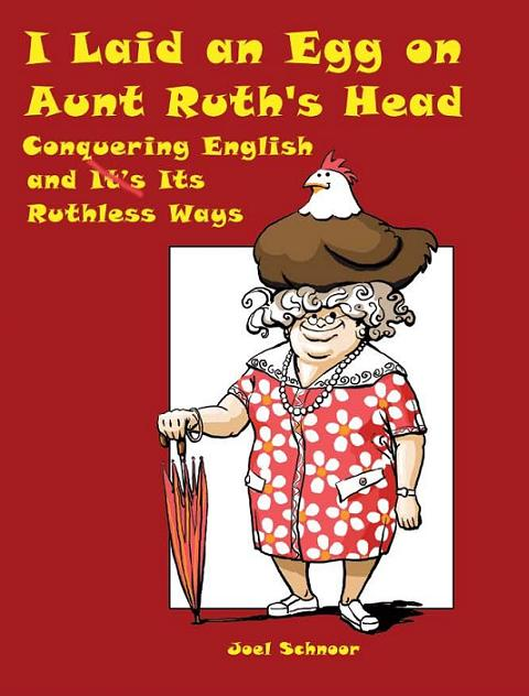 I-Laid-an-Egg-on-Aunt-Ruths-Head-by-author-Joel-Schnoor