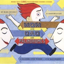 book bonanza: mom and dad are palindromes