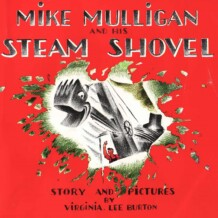 fiar: mike mulligan and his steam shovel
